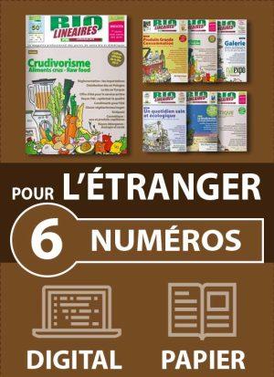 Abonnement 6 numéros BIO LINÉAIRES - 1 AN - DIGITAL - ÉTRANGER